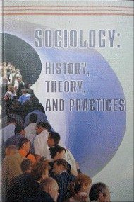 Sociology: history, theory and practices